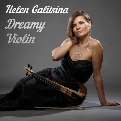 Dreamy Violin by Helen Galitsina