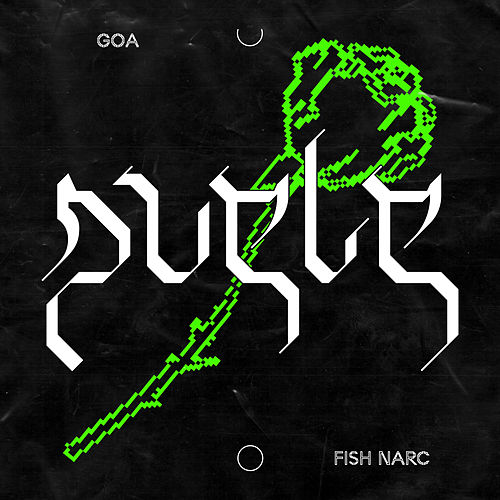 Duele by Goa & Fish Narc