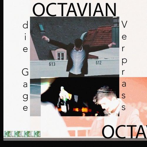 Verprass die Gage de Octavian