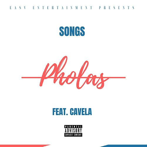 Pholas (feat. Cavela) by Songs
