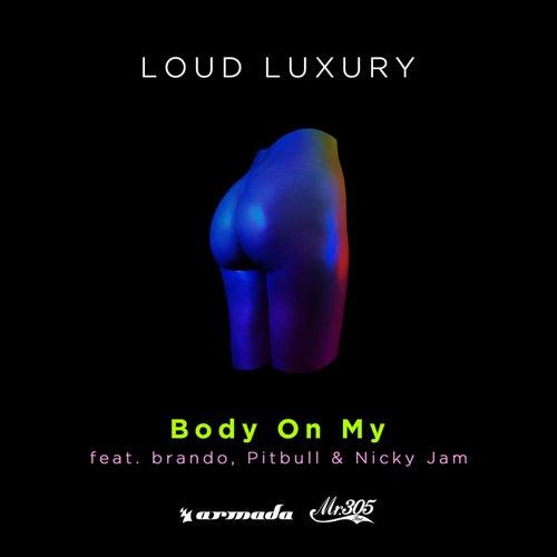 Body On My van Loud Luxury