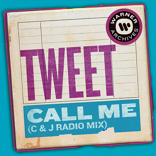 Call Me (C & J Radio Mix) de Tweet