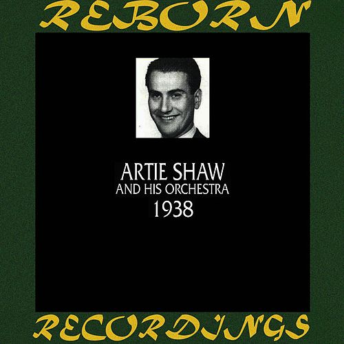 1938 (HD Remastered) von Artie Shaw