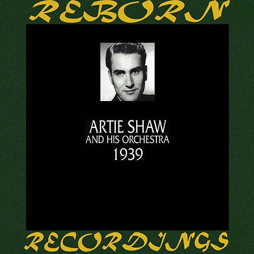 1939 (HD Remastered) de Artie Shaw