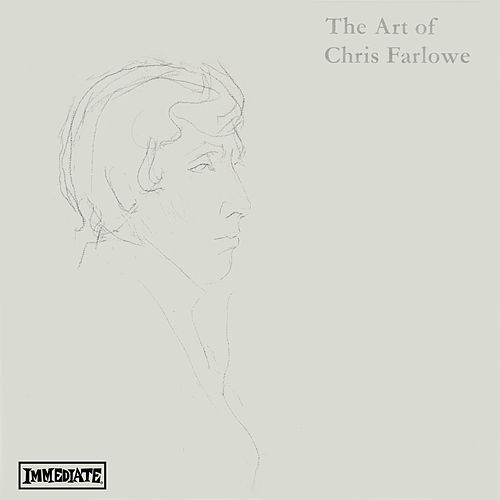 The Art of Chris Farlowe (Stereo Version) by Chris Farlowe