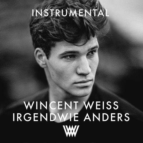 Irgendwie anders (Instrumental) von Wincent Weiss