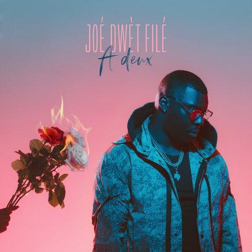 A deux by Joé Dwet Filé