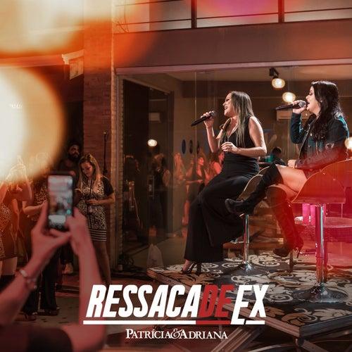 Ressaca de Ex by Patricia (Die Stimme der BÖ)