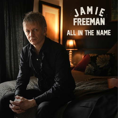 All in the Name by Jamie Freeman