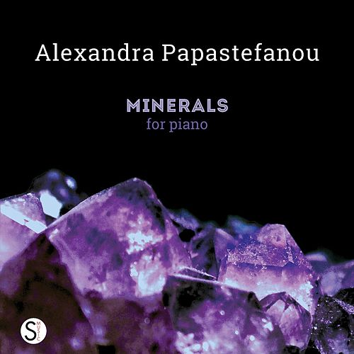 Minerals de Alexandra Papastefanou