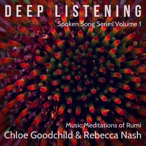 Spoken Series, Vol. 1: Deep Listening (feat. Rebecca Nash) by Chloe Goodchild