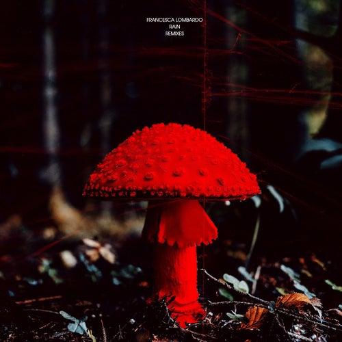 Rain (Remixes) by Francesca Lombardo