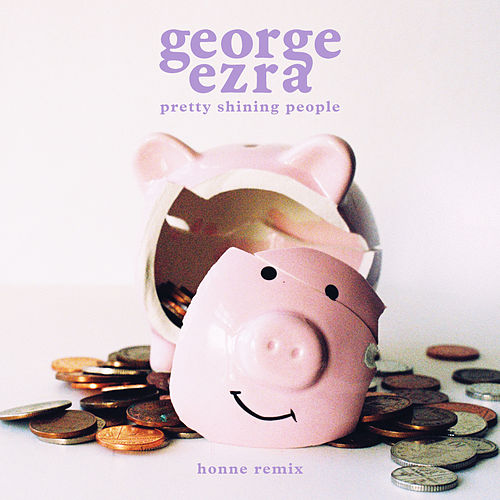 Pretty Shining People (HONNE Remix) by George Ezra