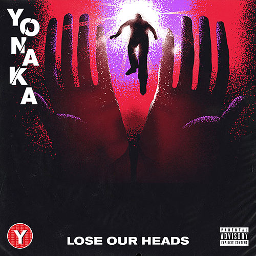 Lose Our Heads by Yonaka
