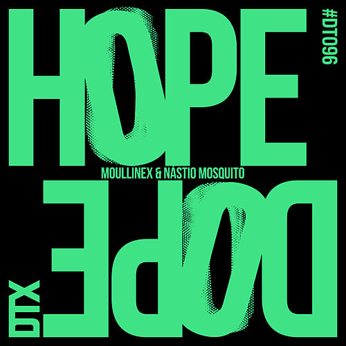 Hope/Dope by Moullinex