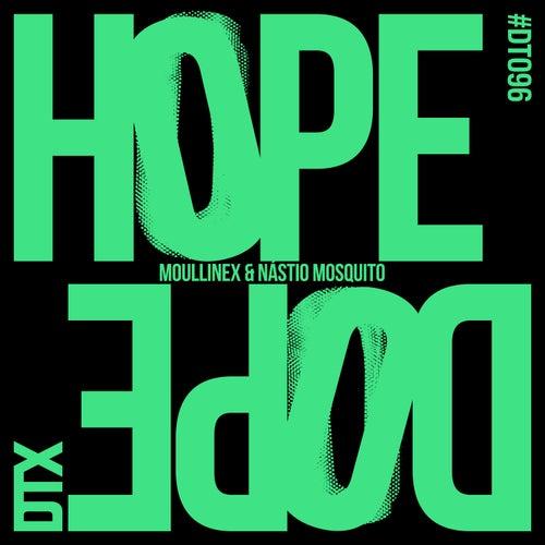 Hope/Dope von Moullinex
