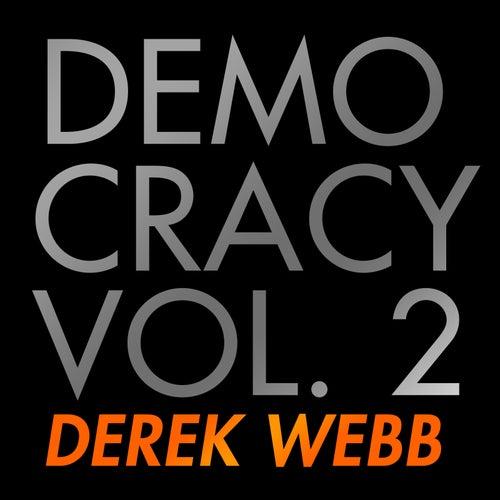 Democracy, Vol. 2 by Derek Webb