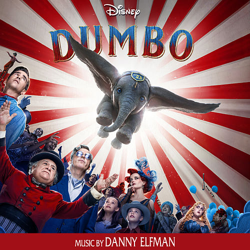 Dumbo (Original Motion Picture Soundtrack) by Danny Elfman