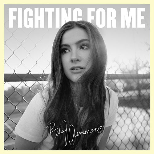 Fighting For Me von Riley Clemmons