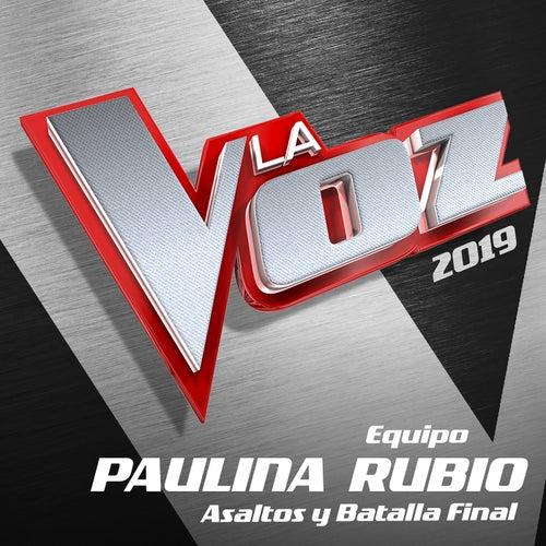 La Voz 2019 - Equipo Paulina Rubio - Asaltos Y Batalla Final (En Directo En La Voz / 2019) de Various Artists