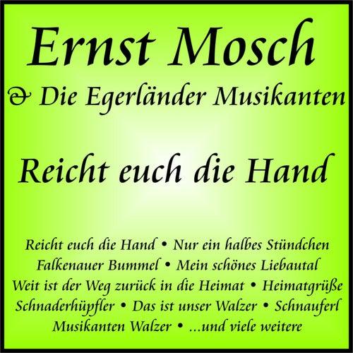 Reicht euch die Hand von Ernst Mosch