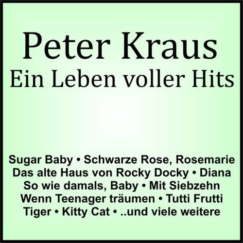 Ein Leben voller Hits by Peter Kraus