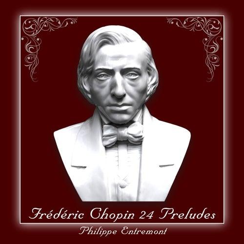 Chopin: 24 Preludes de Philippe Entremont