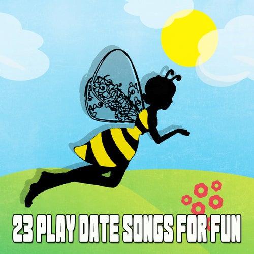 23 Play Date Songs for Fun de Canciones Infantiles