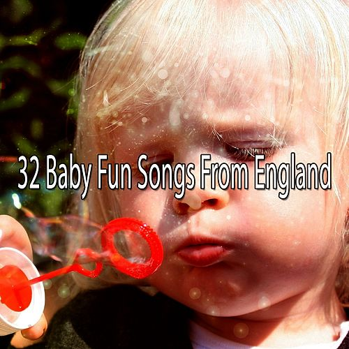 32 Baby Fun Songs from England de Canciones Para Niños