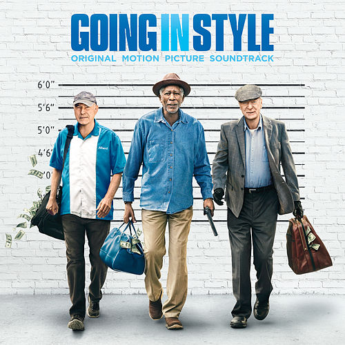 Going In Style (Original Motion Picture Soundtrack) von Various Artists