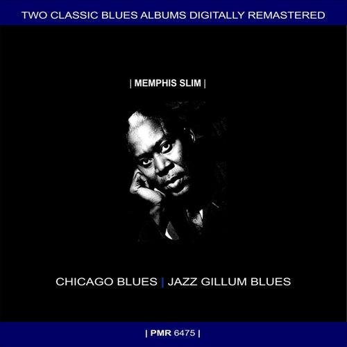 Two Originals: Chicago Blues & Jazz Gillum Blues (Original Recordings Remastered) by Memphis Slim