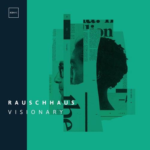 Visionary di Rauschhaus