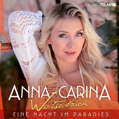 Eine Nacht im Paradies von Anna-Carina Woitschack