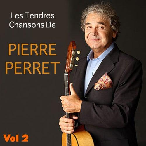Les tendres chansons , Vol. 2 de Pierre Perret