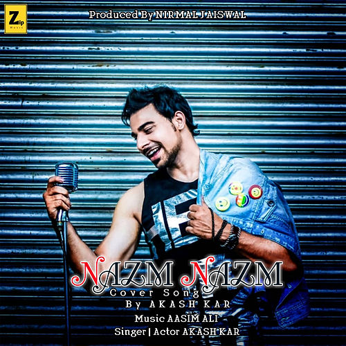 Nazm Nazm - Single by Akash Kar