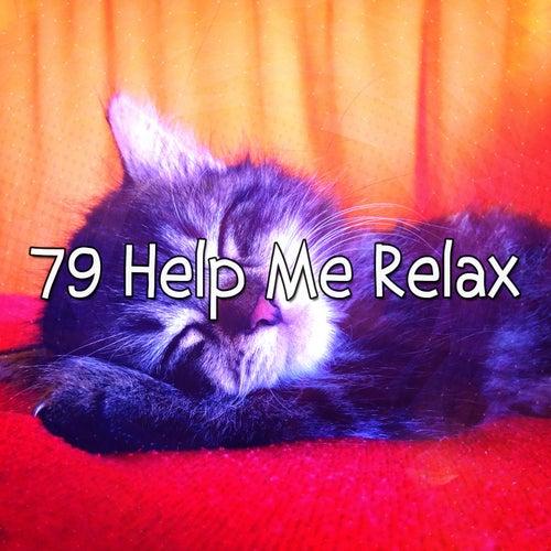 79 Help Me Relax de Smart Baby Lullaby