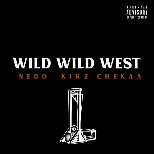 Wild Wild West by Nedo