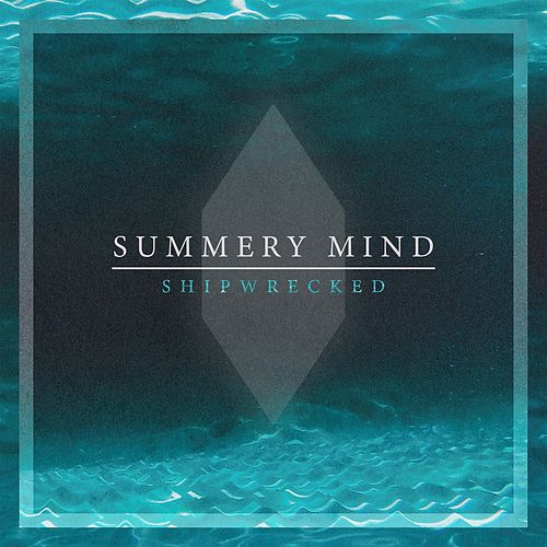 Shipwrecked by Summery Mind