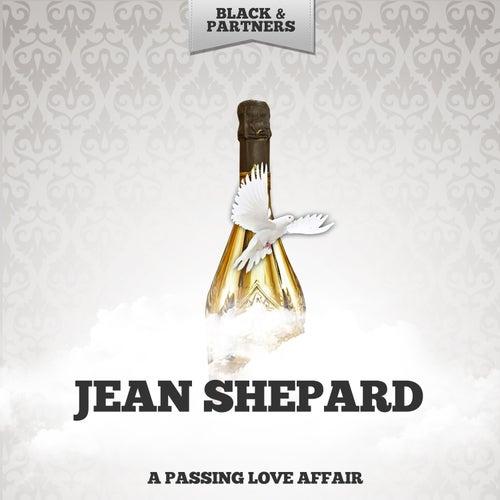 A Passing Love Affair by Jean Shepard