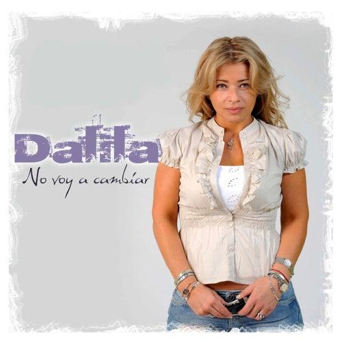 No Voy a Cambiar by Dalila
