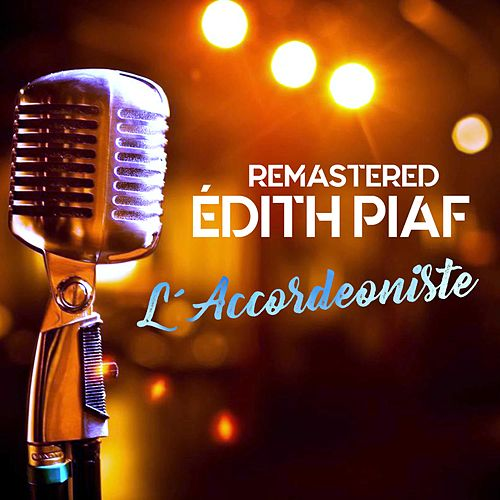 L'accordéoniste de Édith Piaf