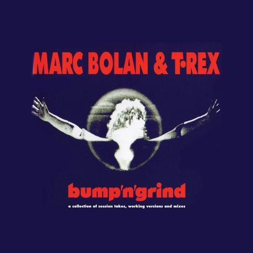Bump'n'grind by Marc Bolan