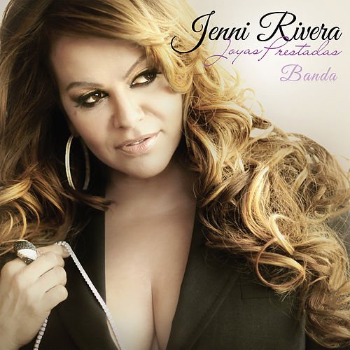 Joyas Prestadas - Banda by Jenni Rivera
