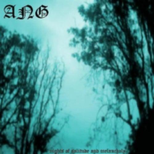 Nights of Solitude and Melancholy de Ang