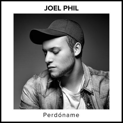 Perdóname by Joel Phil