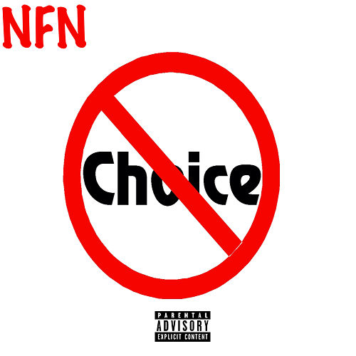 No Choice by Nfn