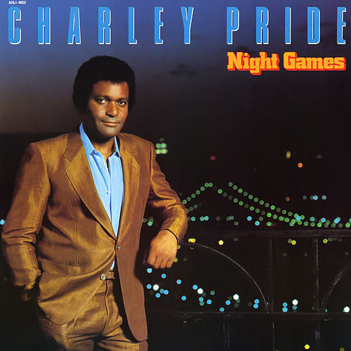 Night Games de Charley Pride