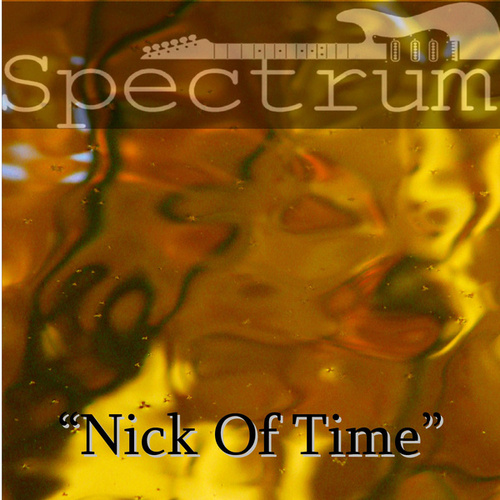 'Nick of Time' de Spectrum