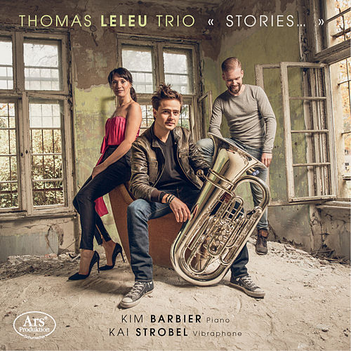 Stories... by Thomas Leleu Trio