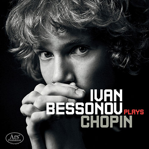 Chopin & Bessonov: Piano Works by Ivan Bessonov